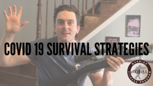 COVID 19 Survival Strategie