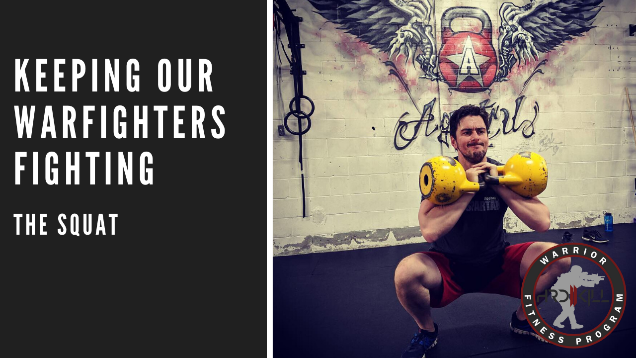 How To Keep Our Warfighters Fighting | The Squat