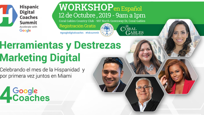 Hispanic Google Digital Coaches Summit – Miami, FL