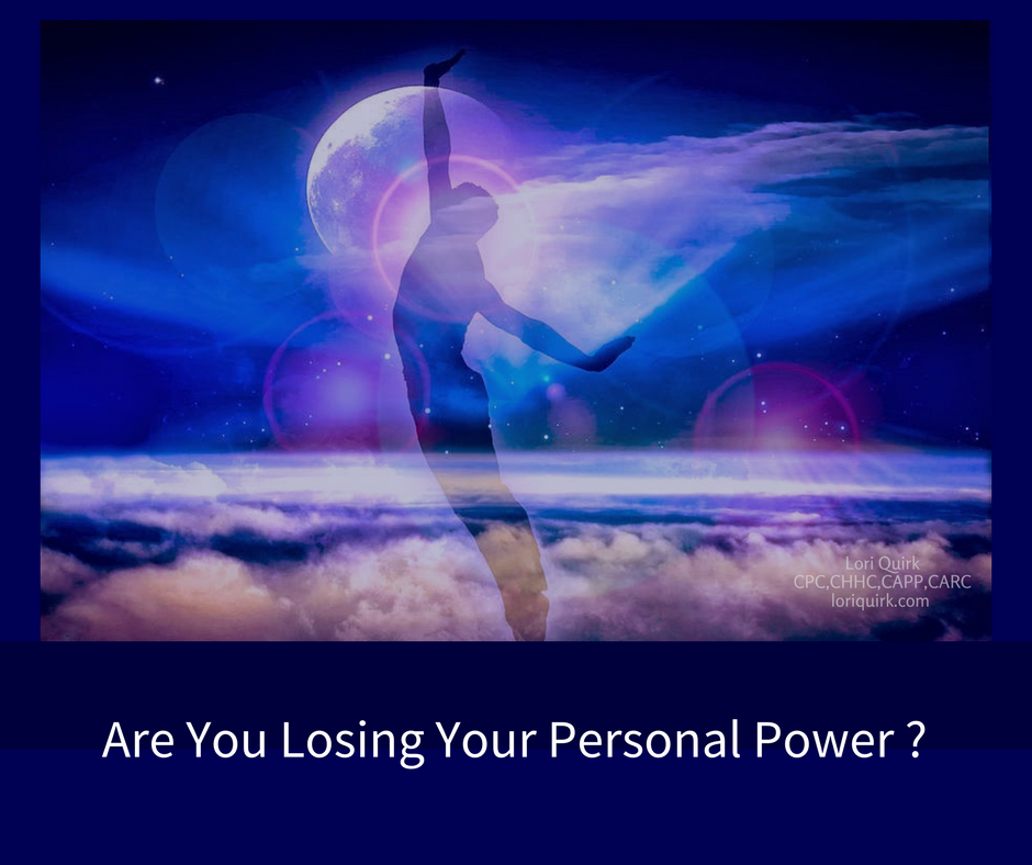 Are You Losing Your Personal Power?
