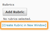 Create a rubric option from within the properties or assessment tab