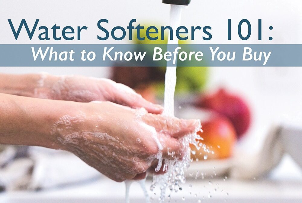 What To Know When Choosing A Water Softener.