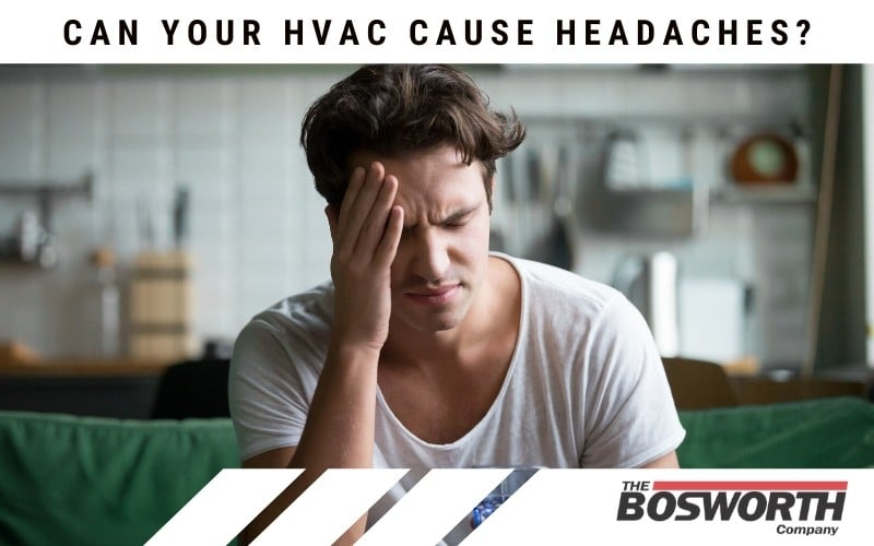 Can Your HVAC Cause Headaches?