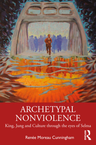 Archetypal Nonviolence: King, Jung and Culture through the Eyes of Selma