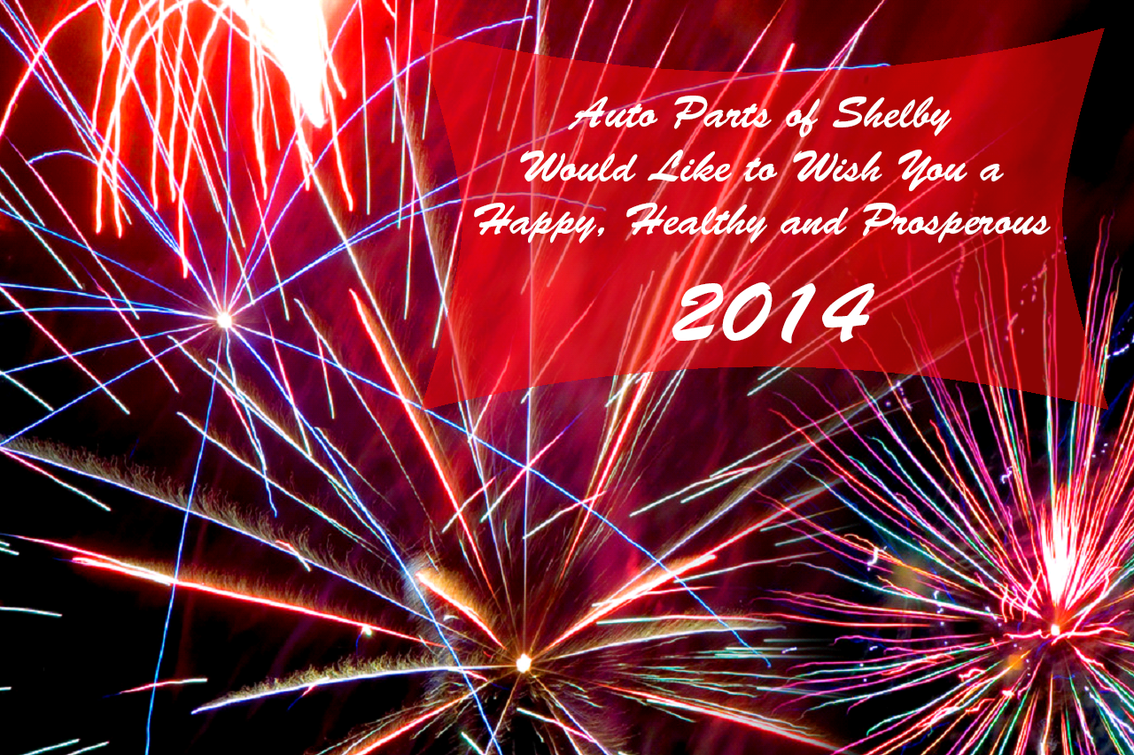 Happy New Year 2014 from Auto Parts of Shelby