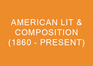American Literature and Composition 1860 to Present