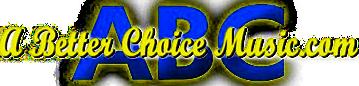 A Better Choice Music
