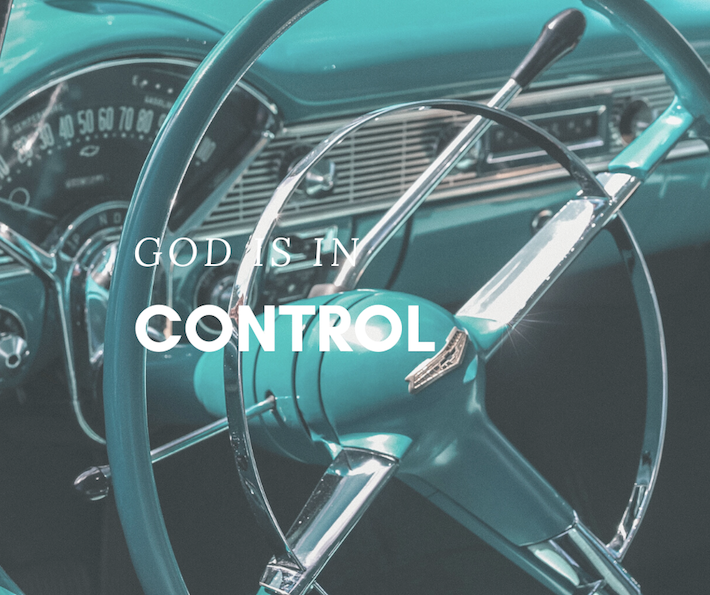 Six Verses on God Being in Control