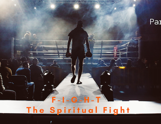 F-I-G-H-T The Spiritual Fight-2
