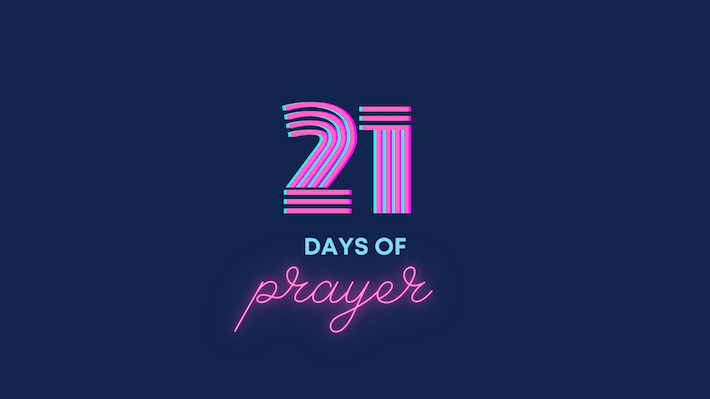 21 Days of Prayer - Day 8