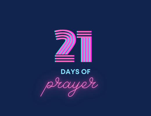 21 Days of Prayer - Day 16