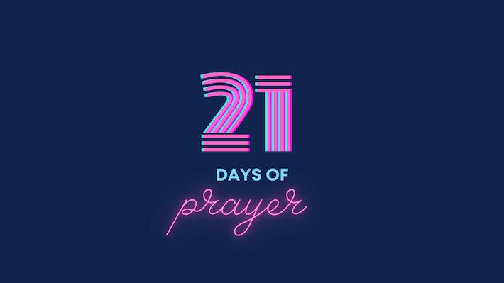 21 Days of Prayer - Day 8