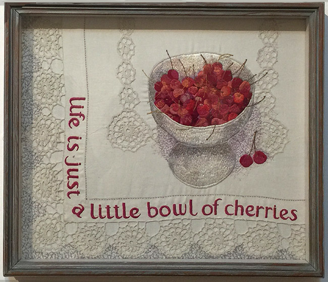"""Life is Just a Little Bowl of Cherries"" by Audrey Walker 1984."