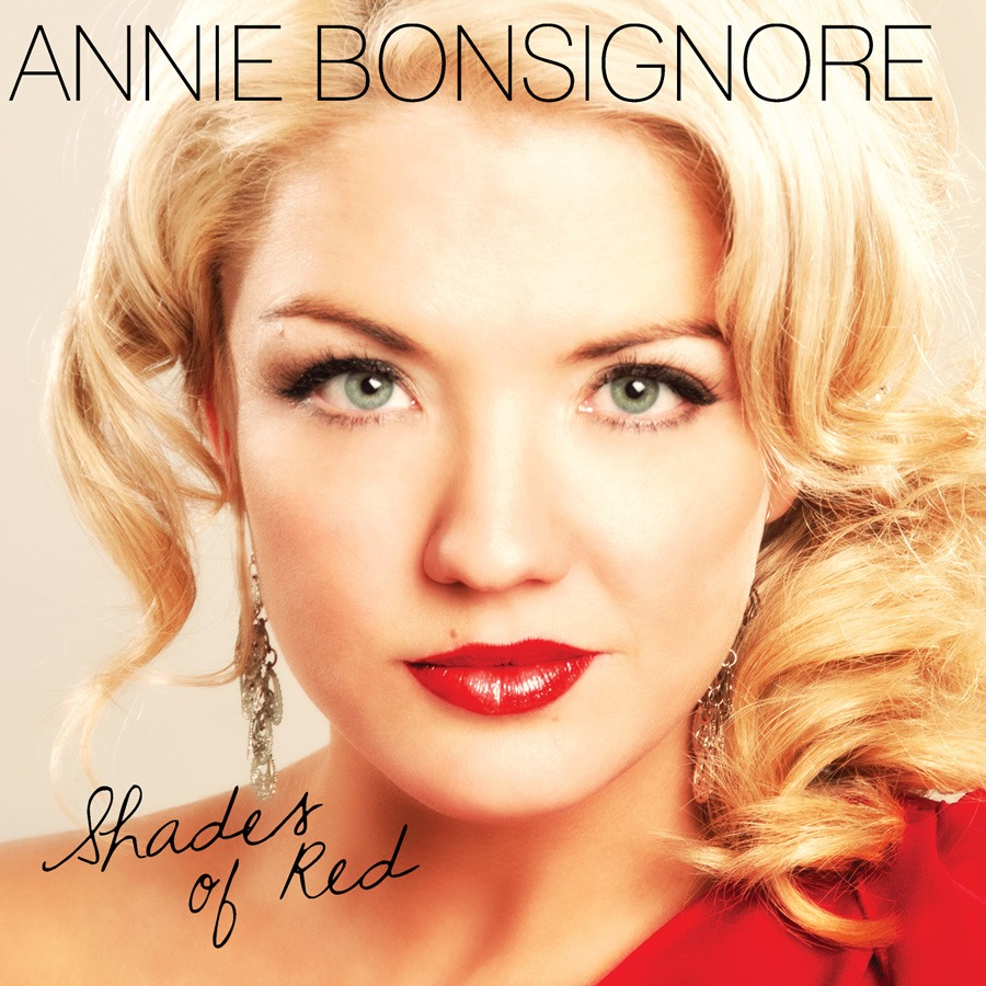 Annie Bonsignore. singer, songwriter, pianist, instructor, Etta James, Whitney Houston, Eva Cassidy, Patsy Cline, piano, vocals, Shades of Red, JazzFM, JazzFM91, Toronto, Canada
