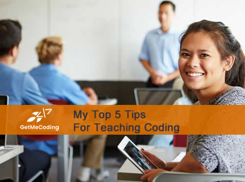 Top 5 Tips For Teaching Coding