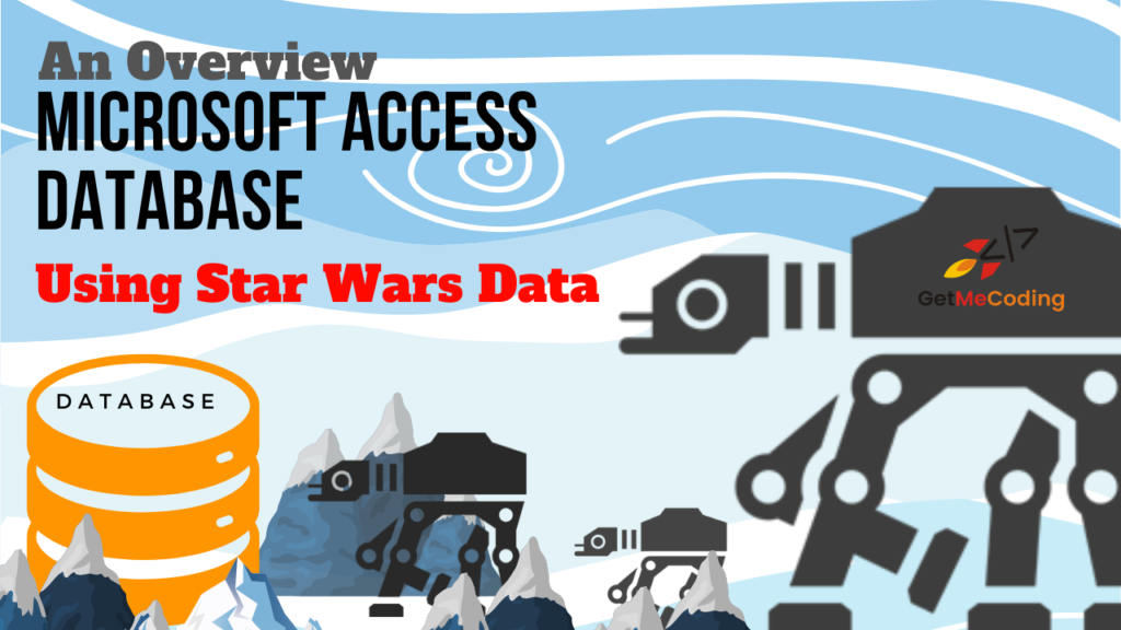 GetMeCoding.com - Microsoft Access Star Wars Database Download