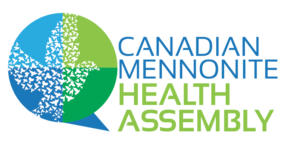 Canadian Mennonite Health Assembly