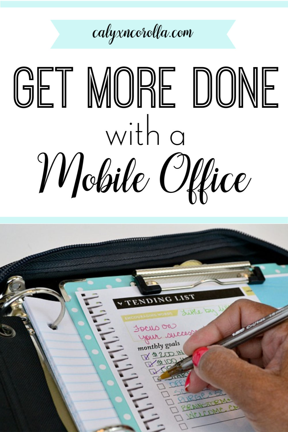 Get More Done with a Mobile Office | Calyx and Corolla