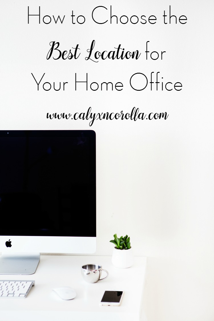 Choosing the best location for your home office doesn't have to be stressful, require extensive remodeling, or a massive budget. By taking some time to think about your personal preferences, your work style, and answer a few questions beforehand, you can choose the best location for your home office! | Calyx and Corolla
