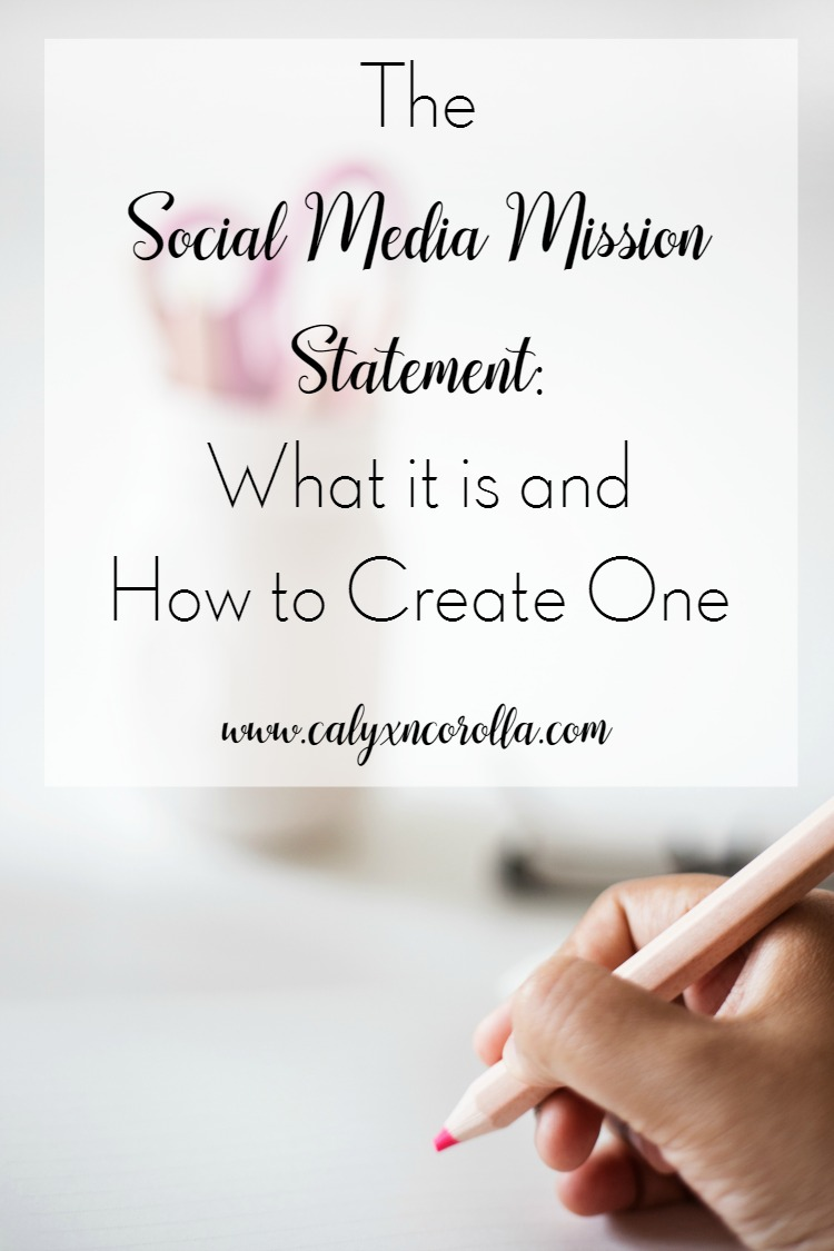 Today we're going to work together and begin the process of creating a social media marketing plan for your business. We're starting with the social media mission statement: what it is and how to create one!   Calyx and Corolla