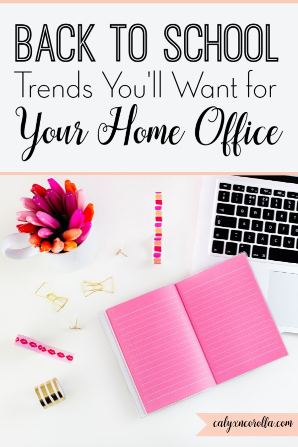 Back to School Trends You'll Want for Your Home Office | Calyx and Corolla