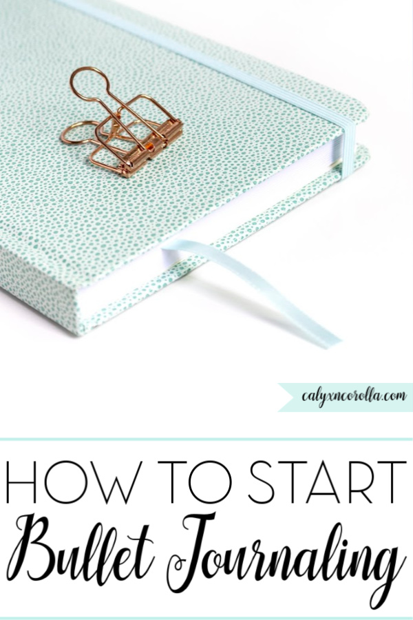 How to Start Bullet Journaling | Calyx and Corolla