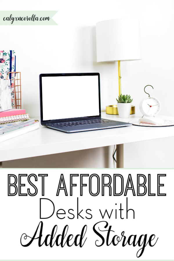 Best Affordable Desks with Added Storage | Calyx and Corolla