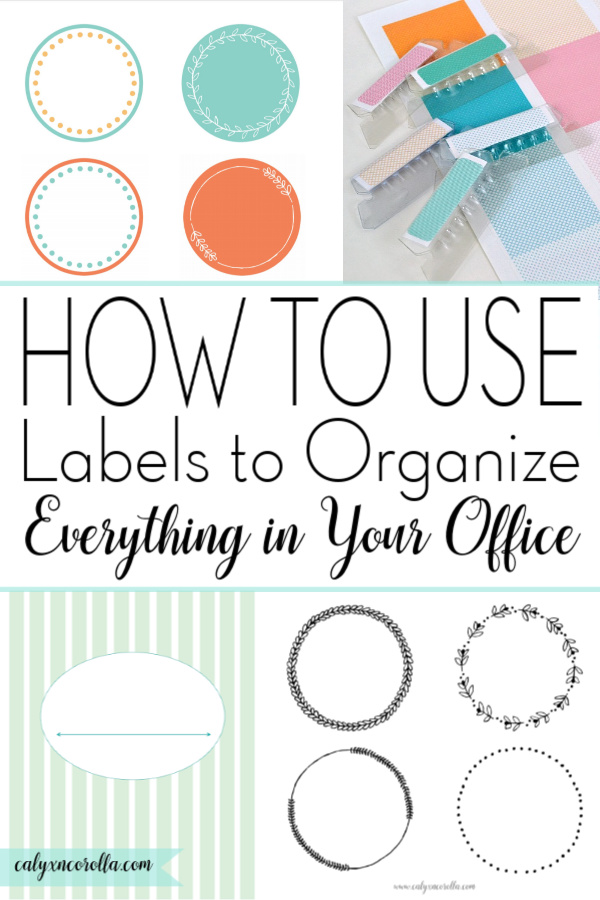 How to Use Labels to Organize Everything in Your Office | Calyx and Corolla