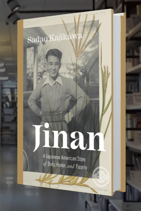 Jinan: A Japanese American Story of Duty, Honor, and Family