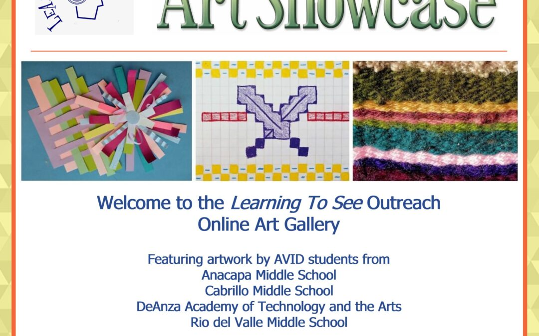The Learning To See Student Art Showcase is online!