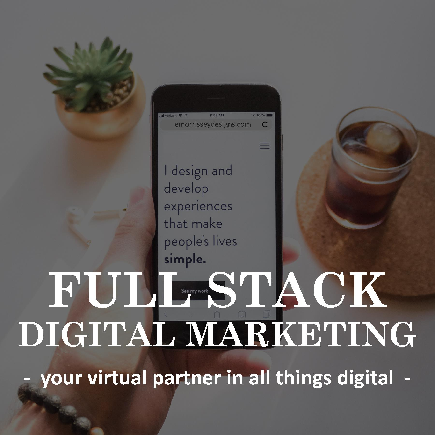 EMorrisseyDesigns_FullStackDigitalMarketing-virtual