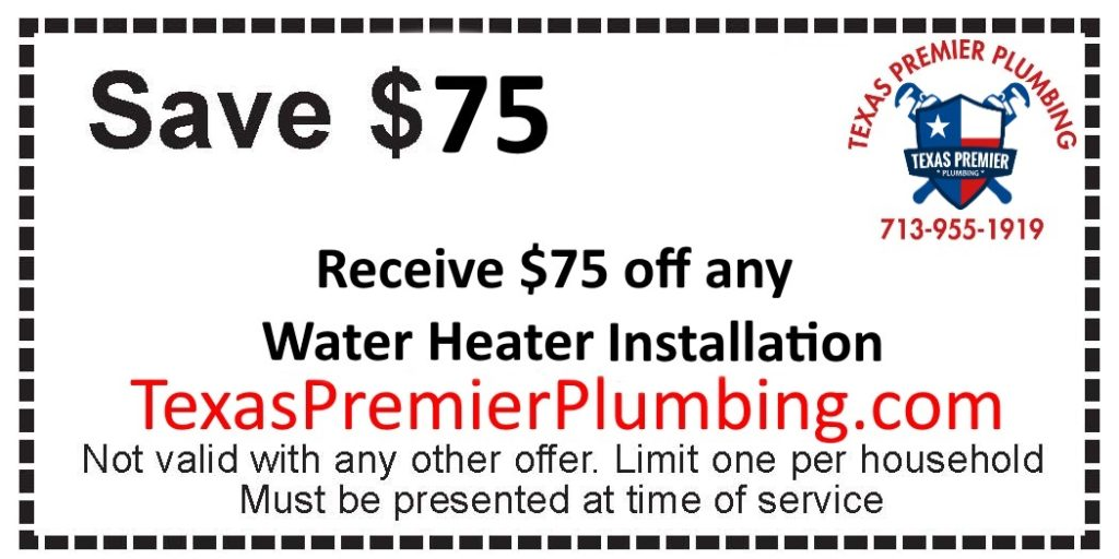 Save $75 Off Any Water Heater Installation by Texas Premier Plumbing