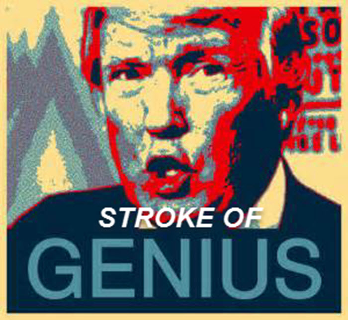 Trump stroke of genius