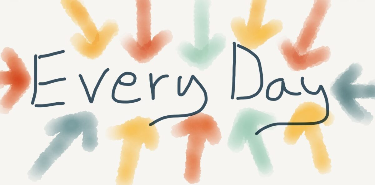 What Do You Do Every Day?