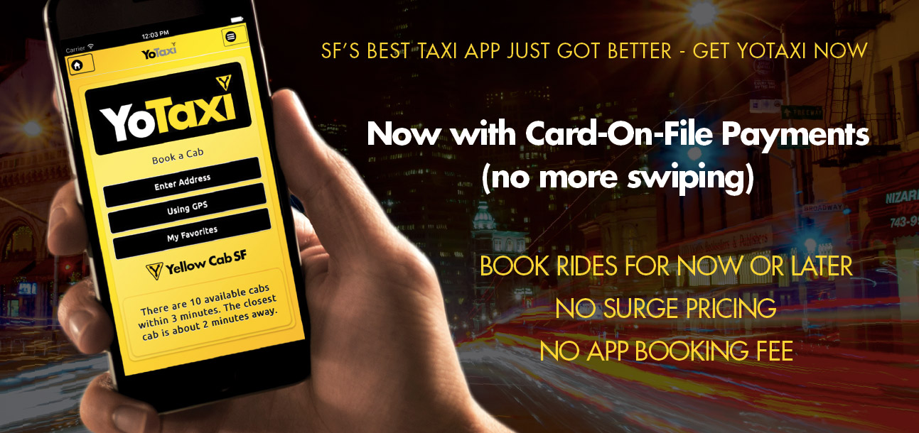 Yellow Cab Of San Francisco : More Taxis means we'll get one
