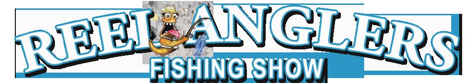 Reel Anglers Fishing Show