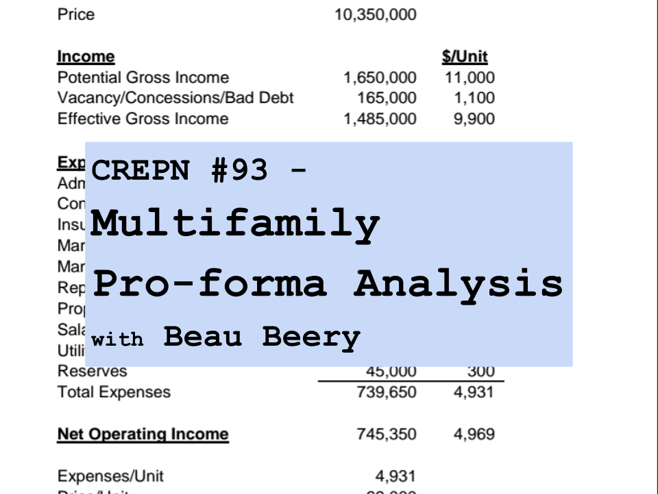 CREPN #93 - Multifamily Pro-forma Analysis with Beau Beery