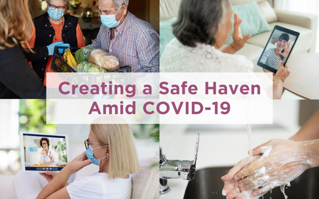 How We're Creating a Safe Haven Amid COVID-19