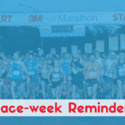 3M Half Marathon Race-week reminders!
