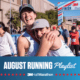 Image of two female runners hugging after they crossed the 2020 3M Half Marathon finish line. Design features text that reads August Running Playlist, 3M Half Marathon's newest monthly playlist for runners.