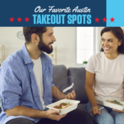 Couple sits on their couch smiling, eating takeout food. Text on design reads Our Favorite Austin Takeout Spots. Read more at https://downhilltodowntown.com/austin-takeout-spots/