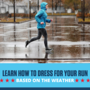 Runner knows what to wear and is dressed in layers while running in the rain. Text on design reads Learn How to Dress for Your Run Based on the Weather. Read more at https://downhilltodowntown.com/what-to-wear/