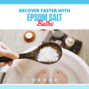 Wooden spoon holds Epsom salt over a bath tub of water. Text on design reads Recover Faster with Epsom Salt Baths. Learn more at https://downhilltodowntown.com/epsom-salt-baths/