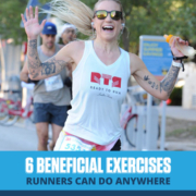 Runners opens her arms wide and smiles for the camera during 3M Half Marathon. Text on design reads 6 Beneficial Exercises Runners Can Do Anywhere. Read more at https://downhilltodowntown.com/beneficial-exercises-for-runners/