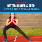 Female runner lunging sideways on a track. Text on design reads Better Runner's Butt: How to Build Strong Glutes. Learn more at https://downhilltodowntown.com/better-runners-butt/