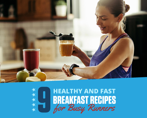 Female runner stands in her kitchen and holds a smoothie in her hand. Text on design reads 9 Healthy and Fast Breakfast Recipes for Busy Runners. Check them out https://downhilltodowntown.com/healthy-and-fast-breakfast-recipes/