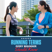 Two women chat with one another before going on a run. Text on design reads Running Terms Every Beginner Should Know. Learn about them at https://downhilltodowntown.com/beginner-running-terms/