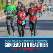 Runners wave to the camera during the 3M Half Marathon. Text on design reads How Half Marathon Training Can Lead to a Healthier Lifestyle. Read more at https://downhilltodowntown.com/healthier-lifestyle-half-marathon-training/