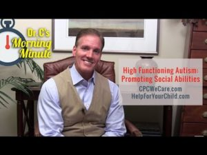 High Functioning Autism Promoting Social Abilities  Dr  C's Morning Minute 109