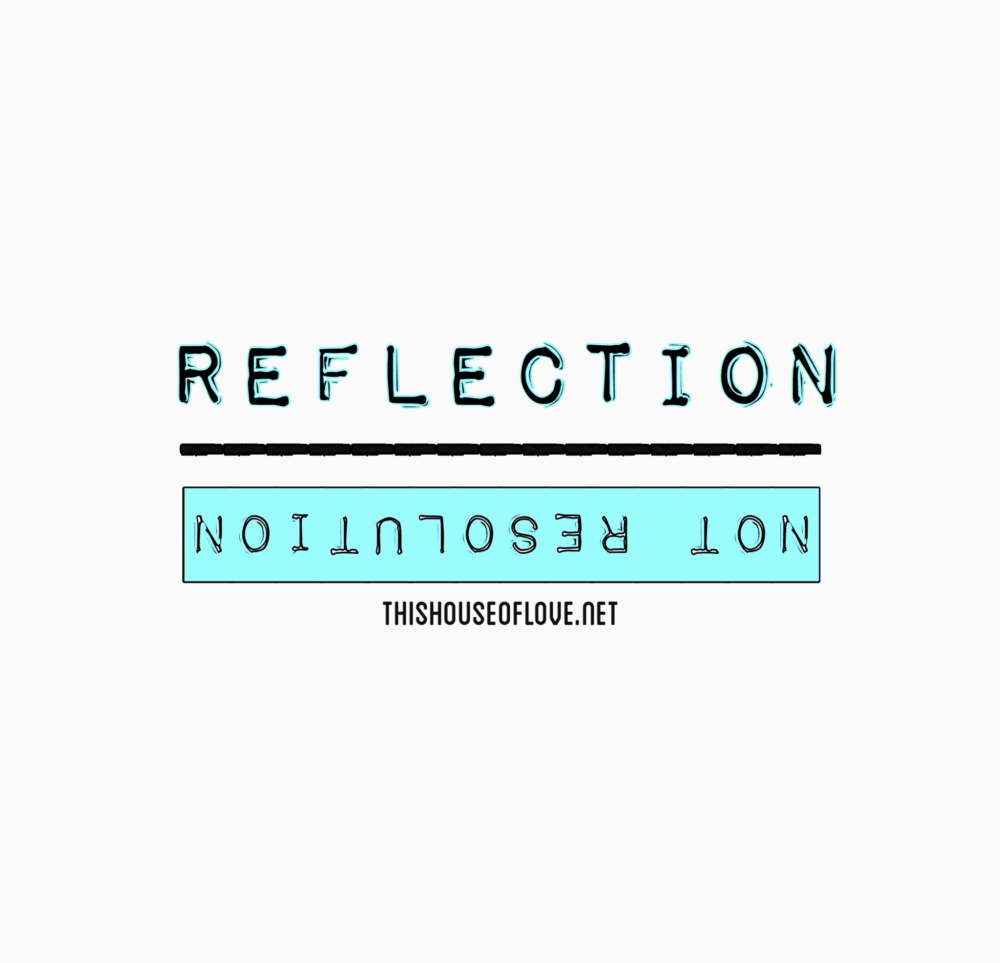 Reflection, not Resolution